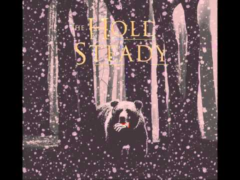 The Hold Steady - The Bear and the Maiden Fair [HQ]