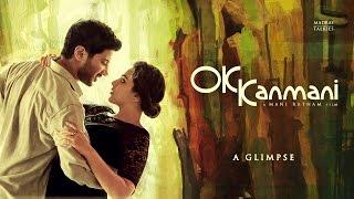 OK Kanmani - A Glimpse