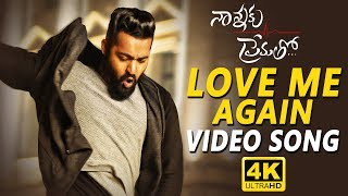 Love Me Again Full Video Song || Nannaku Prematho