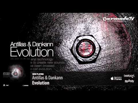 Antillas & Dankann - Evolution (Club Mix) - UCGZXYc32ri4D0gSLPf2pZXQ