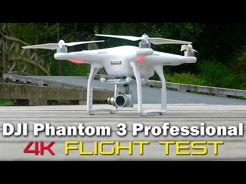 DJI Phantom 3 Professional 4k Flight Test (Watch in 4K)