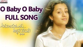 O Baby O Baby Full Song || Aadavari Matalaku Ardhalu Veruley
