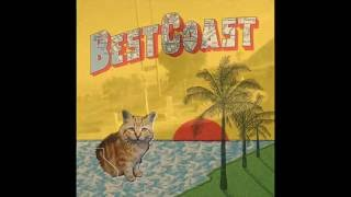 Best Coast - Boyfriend, I Want To, Our Deal