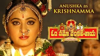 Anushka As Krishnamma - Om Namo Venkatesaya Motion Poster