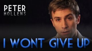 I Won't Give Up - Jason Mraz - Peter Hollens