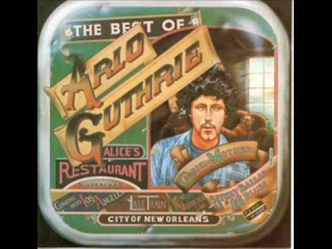 Arlo Guthrie - City of New Orleans