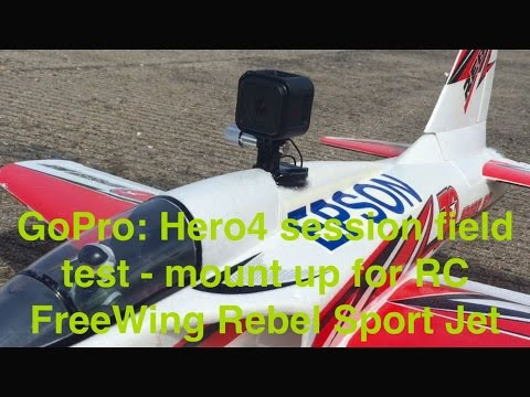 GoPro Hero4 session Field test - mount up for the RC FreeWing Rebel Sport Jet