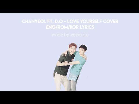 Love Yourself (JUstin Bieber Cover) [Feat. Chanyeol]