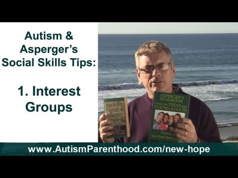 Social Skills - Autism, Asperger's Teenagers Can Learn in Interest Groups