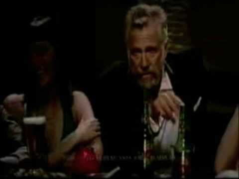 Dos Equis - The Most Interesting Man In The World