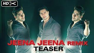 Jeena Jeena Remix Teaser | Badlapur