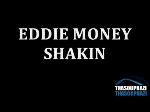 Eddie Money - Shakin- [LYRICS]