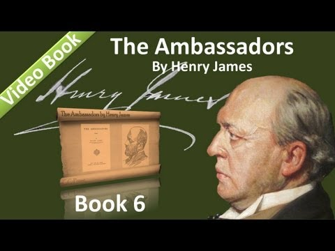 Book 06 - The Ambassadors Audiobook by Henry James (Chs 01-03)
