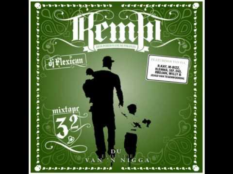 Kempi - 'Dikke Tieten' feat. oa. M.Bizz, R.Kay, Sef, Willy, Hef, RB Djan #7 Du Evolutie Van 'N Nigga