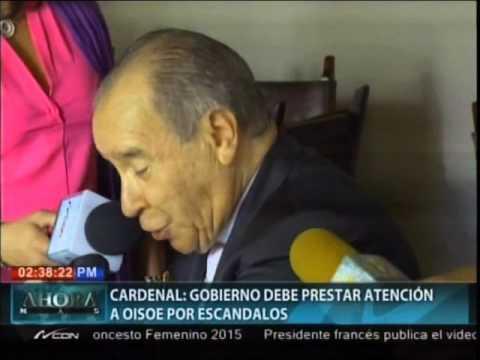 Cardenal: Gobierno debe prestar atención a OISOE…