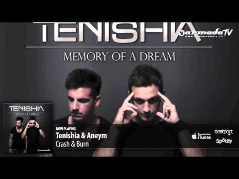 Tenishia & Aneym - Crash & Burn ('Memory of a Dream' preview)