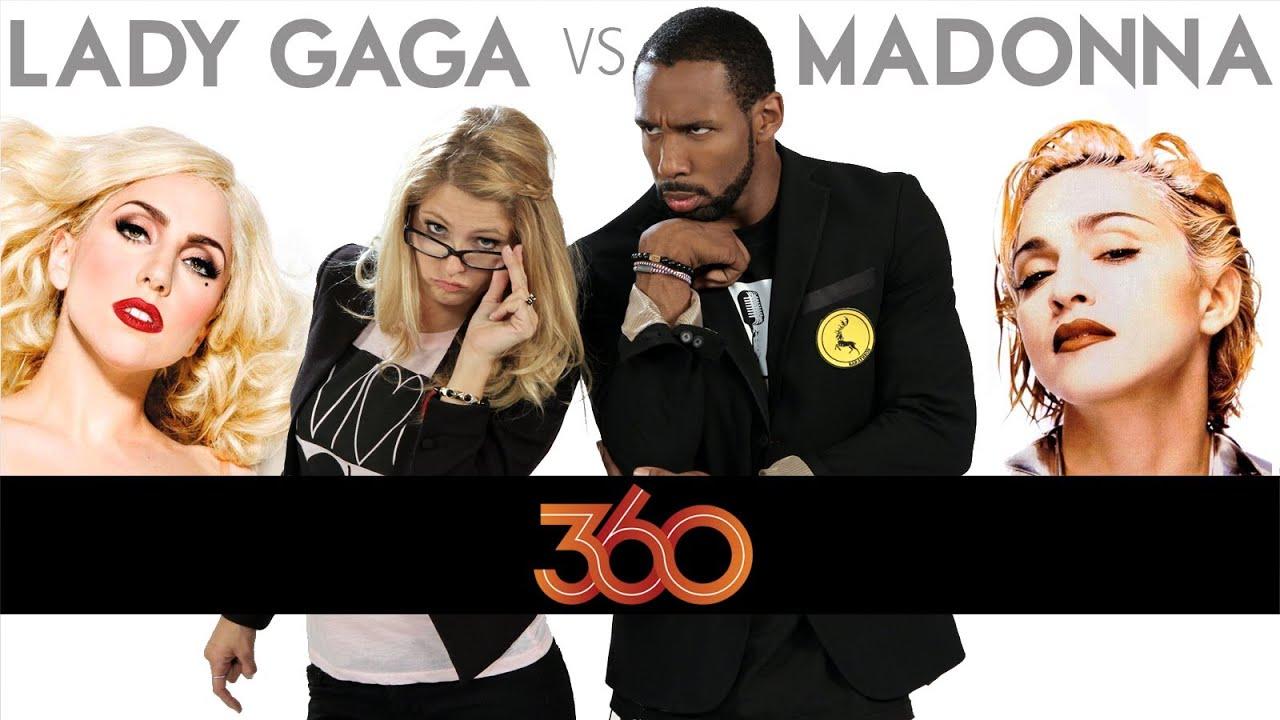 LADY GAGA vs. MADONNA: The DS2DIO 360 Great Debate!