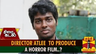 Watch Director Atlee To Produce A Horror Film..? Red Pix tv Kollywood News 04/Jul/2015 online