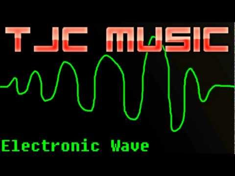 Electronic Wave by TJC Music