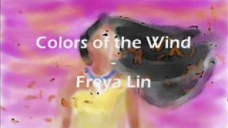 Colors of the Wind by Freya Lin