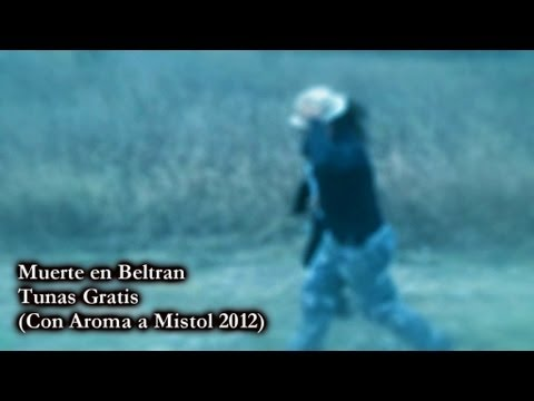 Muerte en Beltran - (Videoclip Oficial) - Tunas Gratis 2012