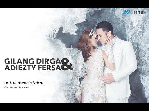 Untuk Mencintaimu (Video Lirik) [Feat. Adiezty Fersa]