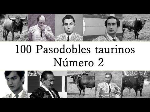 100 Pasodobles taurinos - Número 2
