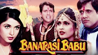 Banarasi Babu Full Movie HD  Govinda Hindi Comedy Movie  Ramya Krishnan  Bollywood Comedy Movie