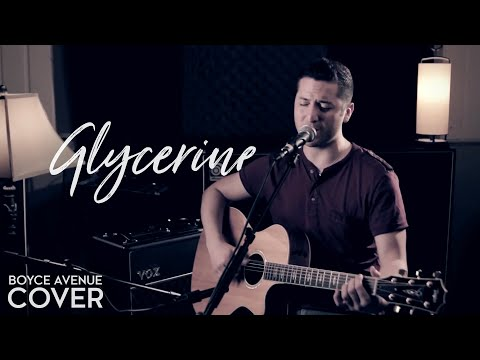 Glycerine - Bush / Gavin Rossdale (Boyce Avenue acoustic cover) on iTunes