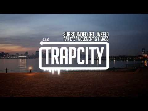 Surrounded (Feat. T-Mass & JVZEL)