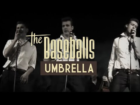 The Baseballs - Umbrella - Official