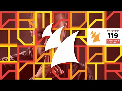 Armada Night Radio 119 (Incl. Estiva Guest Mix) - UCGZXYc32ri4D0gSLPf2pZXQ