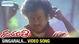 Singarala Video Song   Dalapathi