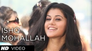 ISHQ MOHALLAH VIDEO SONG CHASHME BADDOOR
