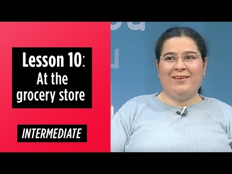 Intermediate Levels - Lesson 10: At the grocery store
