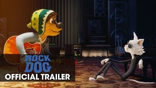 """Rock Dog (2017 Movie) Official Trailer  – """"Follow Your Dream"""""""