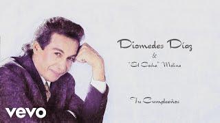 Diomedes Díaz, Cocha Molina – Tu Cumpleaños Cover