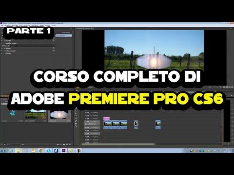 Corso completo di Adobe Premiere CS6 - Parte 1