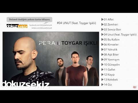 Pera feat. Toygar Işıklı - Unut (Lyric Video)