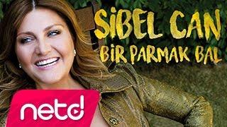 Sibel Can – Bir Parmak Bal
