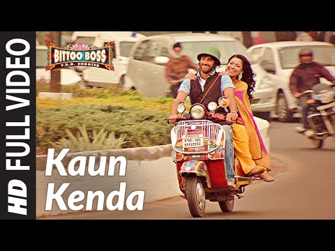 Kaun Kenda Full HD Song | Bittoo Boss | Pulkit Samrat, Amita Pathak