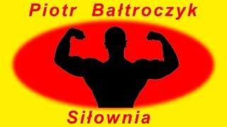 Bałtroczyk - Siłownia