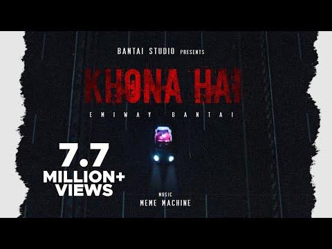 EMIWAY - KHONA HAI (Prod. MEME MACHINE) (OFFICIAL MUSIC VIDEO)