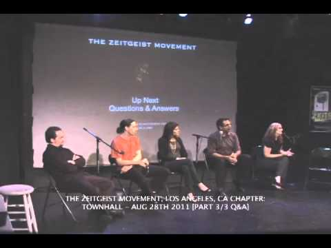 The Zeitgeist Movement: LA Townhall | Aug 28th -11 Part 3 of 3 [ Q &A ]‬