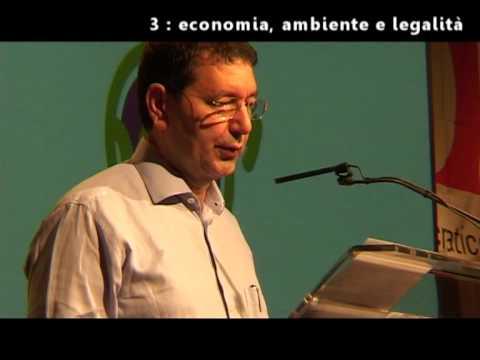 Ignazio Marino, 23 luglio 2009 : economia ambiente e legalità