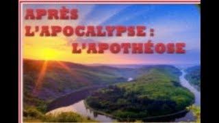 APRÈS L'APOCALYPSE: L'APOTHÉOSE 1/2