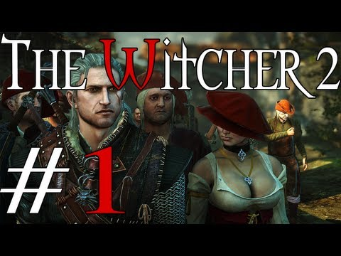The Witcher 2: Assassins of Kings - Part 1: Those Pesky LaValettes