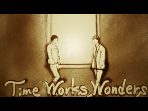 Time Works Wonders (Sand Art Version)