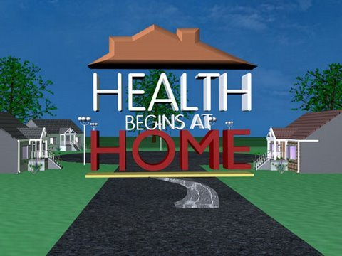 Health Begins at Home