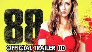 88 Official Trailer #1 (2015) - Katharine Isabelle Movie HD